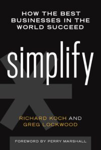 کتاب ساده سازی کنید: ساده سازی کنید: چگونه بهترین کسب و کارهای دنیا به موفقیت رسیدند