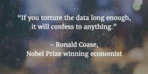 اگر داده ها را به اندازه کافی شکنجه کنید، به هر چیزی اعتراف خواهد کرد
