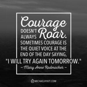 شجاعت همیشه غرش نمی کند