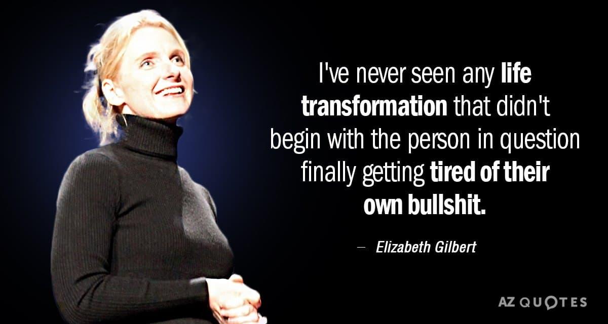 نقل قولی از الیزابت گیلبرت در مورد تغییر زندگی