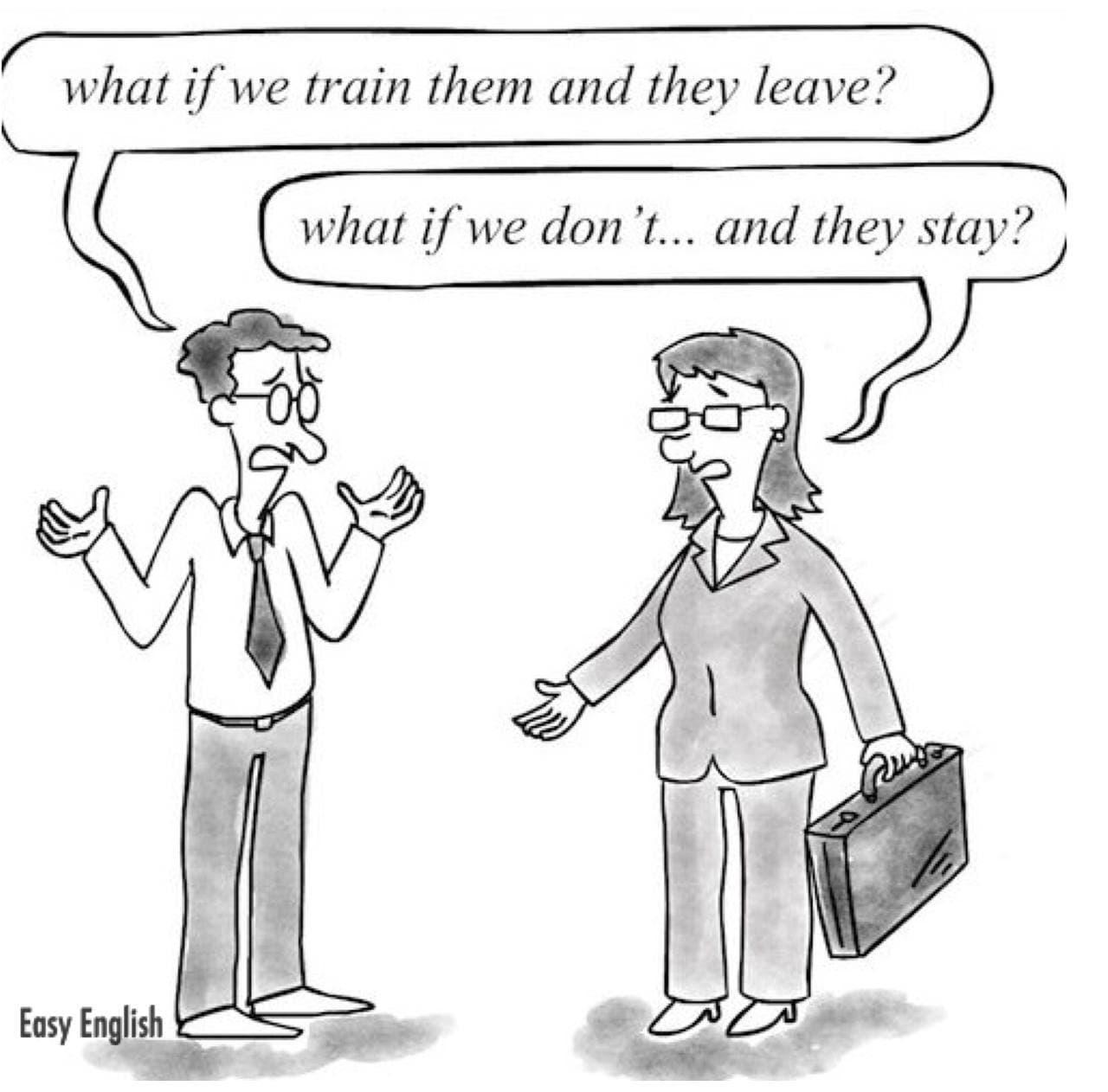مدیر مالی: اگه کارکنان رو آموزش دادیم و از شرکت رفتن چی؟